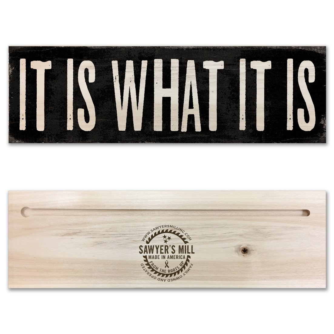 It Is What It Is - Simple Handmade Wood Block Sign for Home Wall Decor