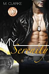 My Serenity: (Stand-Alone, Bk 2 of My Clarity) Paperback