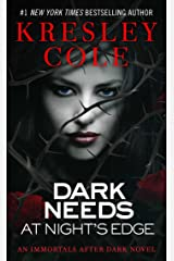 Dark Needs at Night's Edge (Immortals After Dark Book 5) Kindle Edition