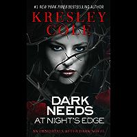 Dark Needs at Night's Edge (Immortals After Dark Book 5)