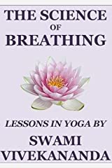 The Science of Breathing Kindle Edition