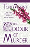 The Colour of Murder: A Sebastian Foxley Medieval Murder Mystery (Sebastian Foxley Medieval Mystery)