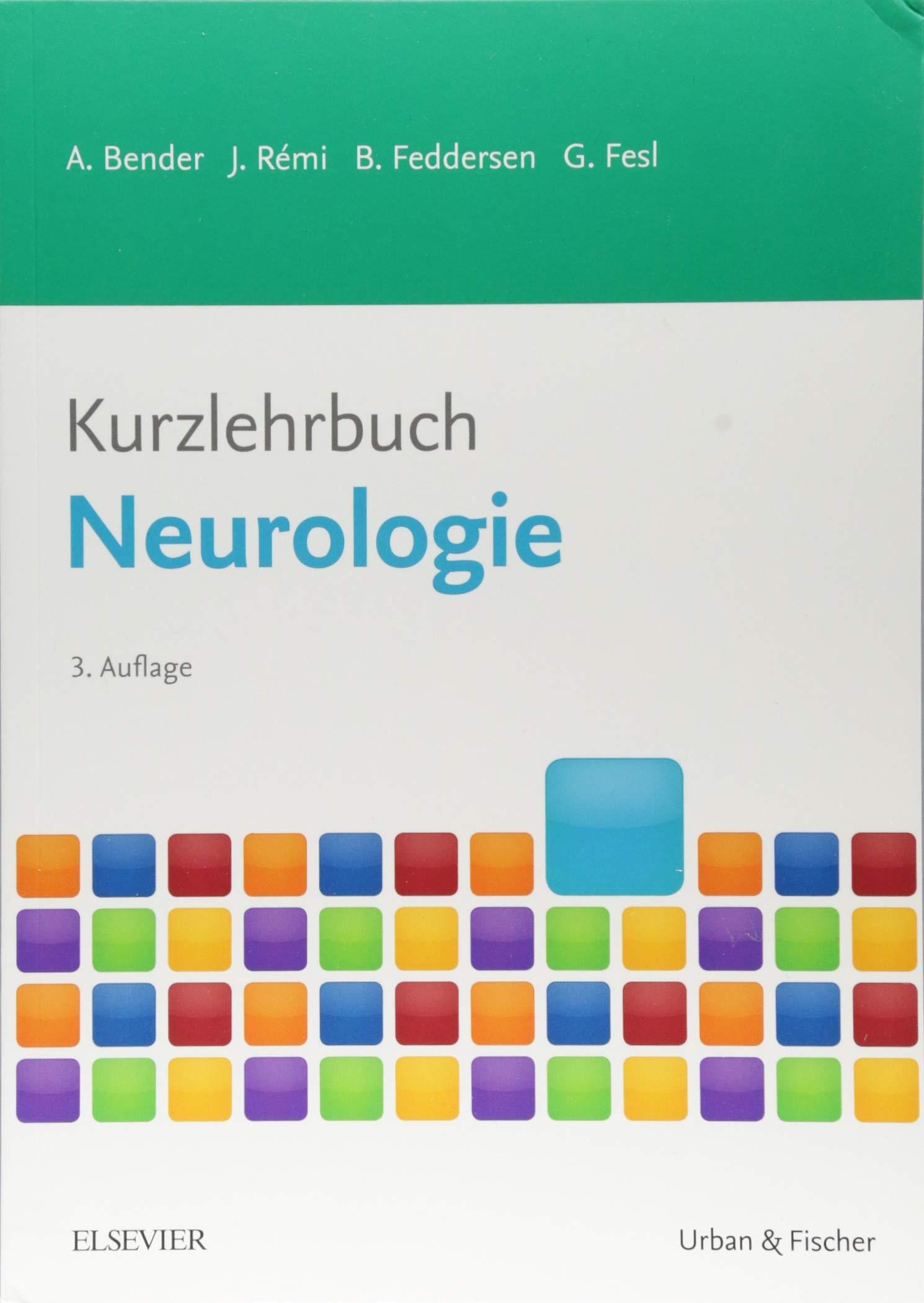 Kurzlehrbuch Neurologie (Kurzlehrbücher)