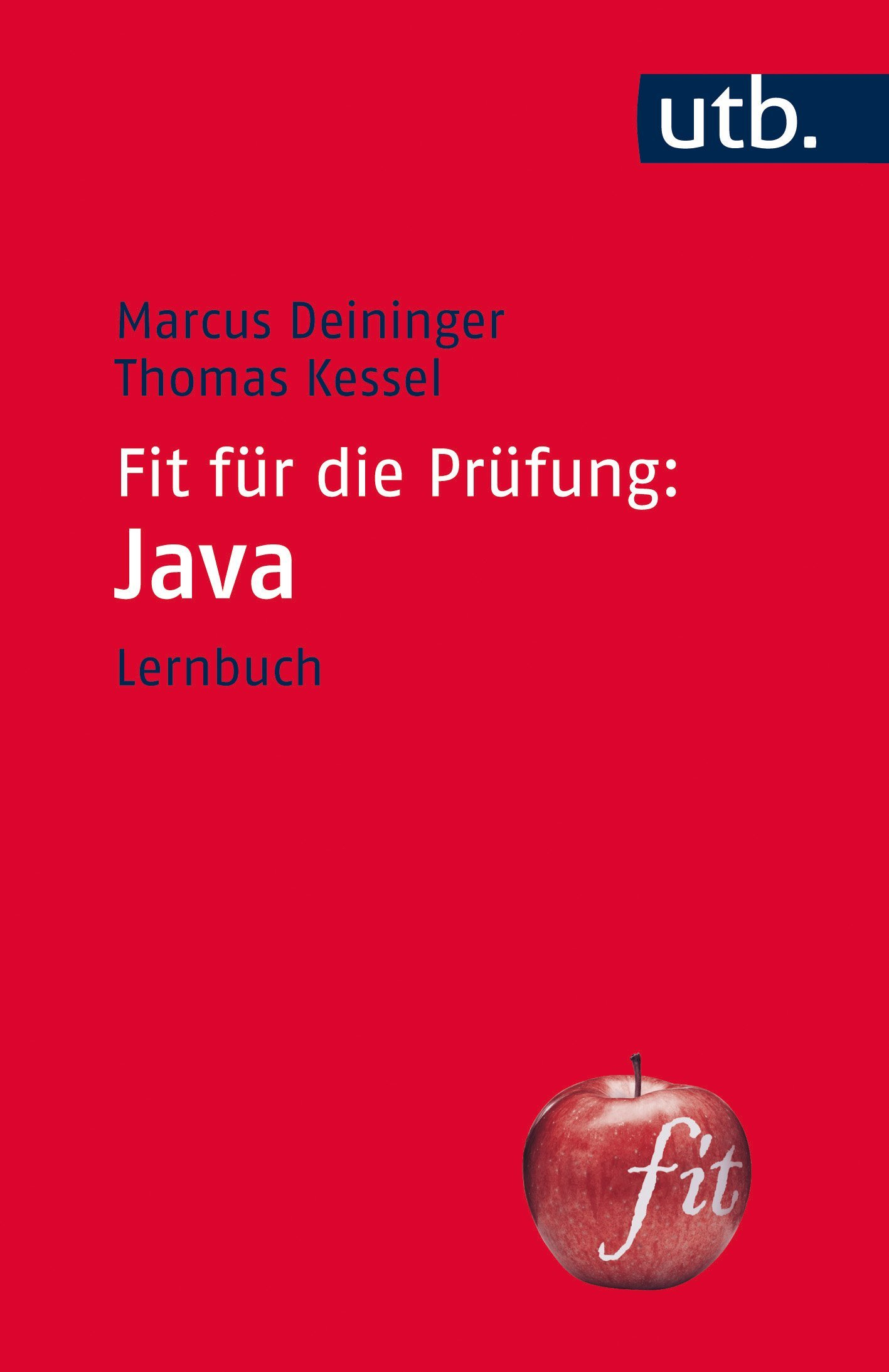 Fit für die Prüfung: Java: Lernbuch