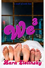 We Three: One and One and One Makes Three Kindle Edition