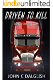 DRIVEN TO KILL (Clean Suspense) (Detective Jason Strong Mysteries Book 17)