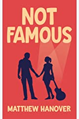Not Famous (Wallflowers Series Book 1) Kindle Edition