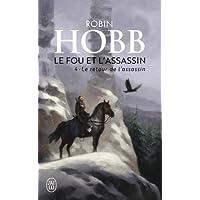 Le Fou et l'Assassin, Tome 4 : Le retour de l'assassin