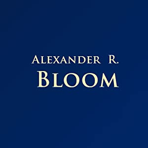 Alexander R. Bloom
