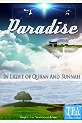 Paradise In light of Quran and Sunnah Kindle Edition