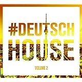 Deutsch House Vol.2