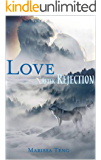 Love After Rejection