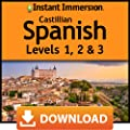 Instant Immersion Castilian Spanish Levels 1, 2 & 3 [Online Code]