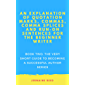 An Explanation of Quotation Marks, Commas, Comma Splices and Run-On Sentences for the Beginner Writer: Book Two: The Very Short Guide to Becoming a Published Author