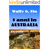 Cinque anni in Australia