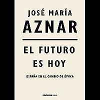 El futuro es hoy: España en el cambio de época