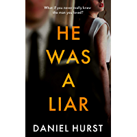 He Was A Liar : A twisty psychological thriller with a shock ending