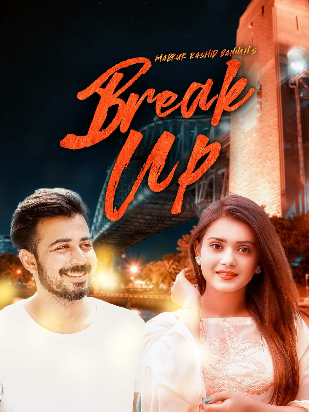BreakUp | Afran Nisho | Tanjin Tisha | Mabrur Rashid Bannah