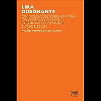 Lira dissonante: considerações sobre aspectos do grotesco na poesia de Bernardo Guimarães e Cruz e Sousa