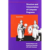 Structure and Interpretation of Computer Programs, 2nd Edition (MIT Electrical Engineering and Computer Science)