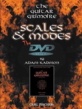 Amazon.com: The Guitar Grimoire: Scales & Modes: Adam Kadmon, Carl ...