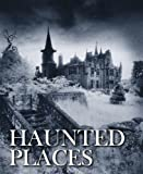 Haunted Places (Abandoned)