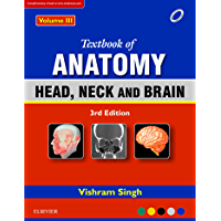 Textbook of Anatomy Head, Neck, and Brain; Volume III