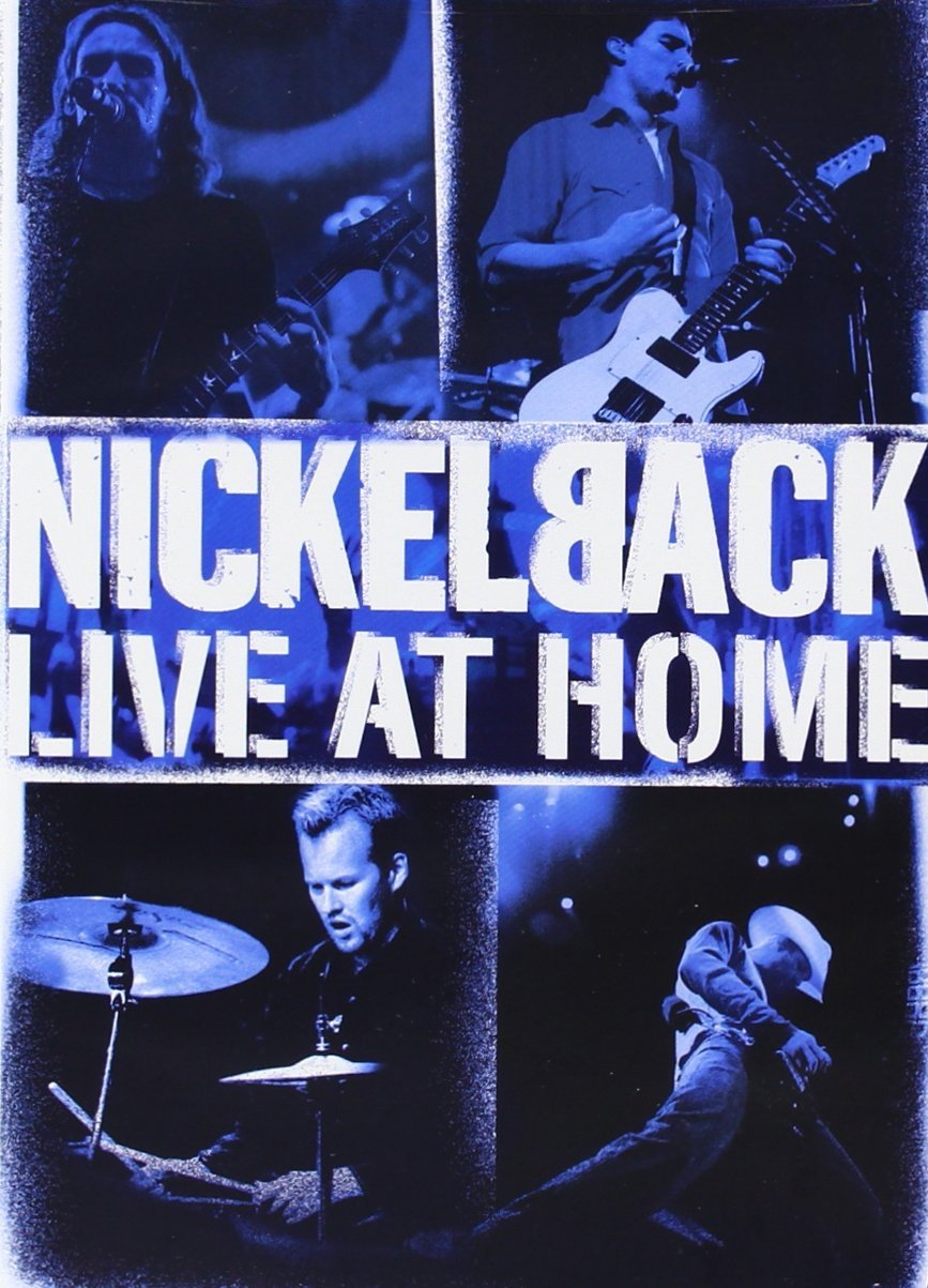 Nickelback - Live at Home by Roadrunner Records