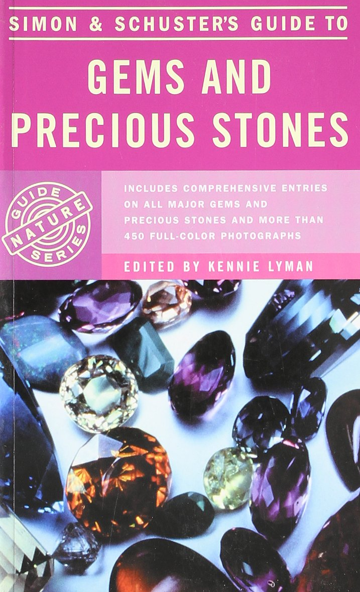 Simon & Schuster's Guide to Gems and Precious Stones (Nature Guide Series)