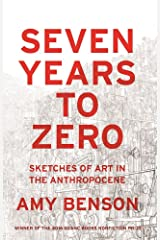 Seven Years to Zero Kindle Edition