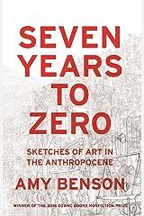 Seven Years to Zero Paperback
