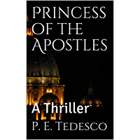Princess of the Apostles: A Thriller (English Edition)