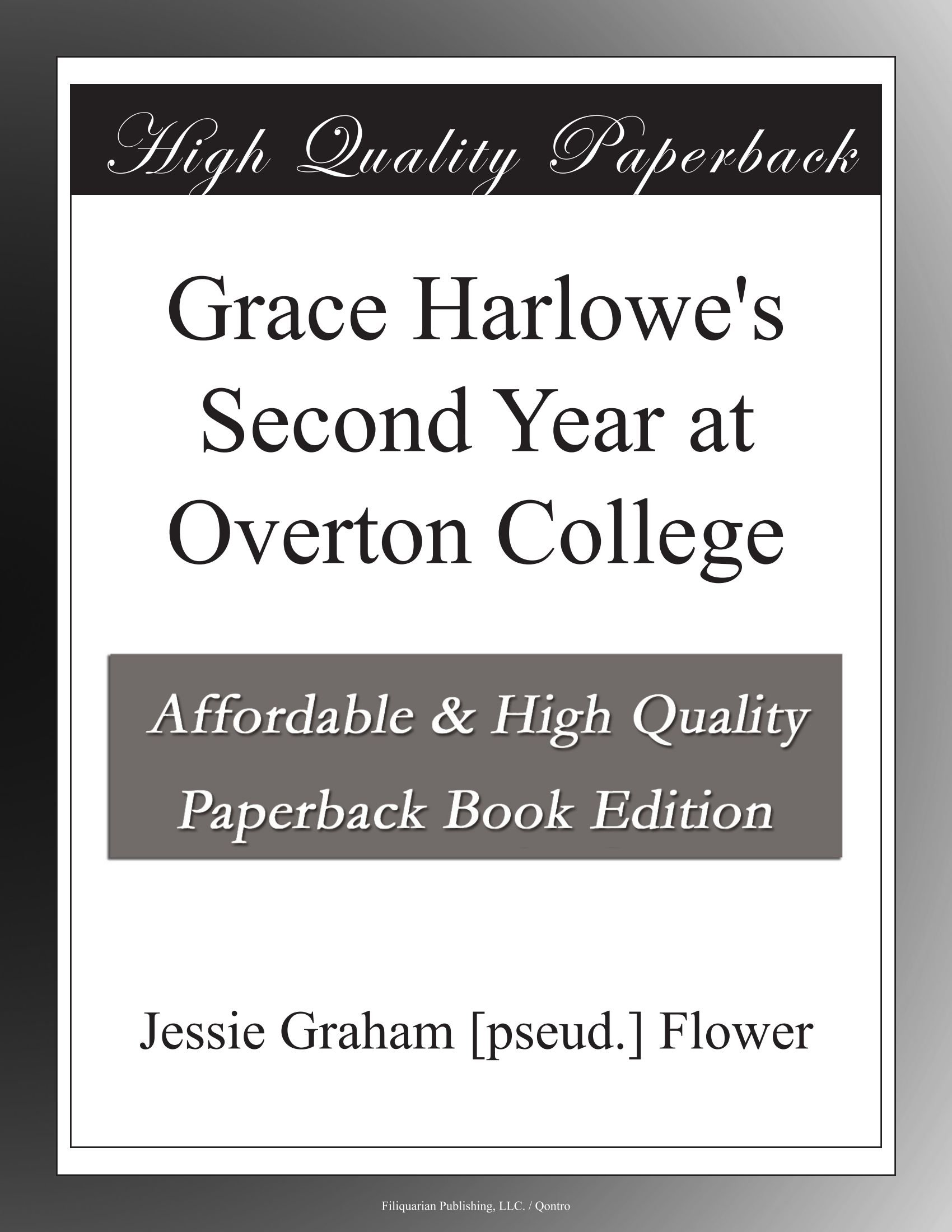Grace Harlowe's Second Year at Overton College ebook