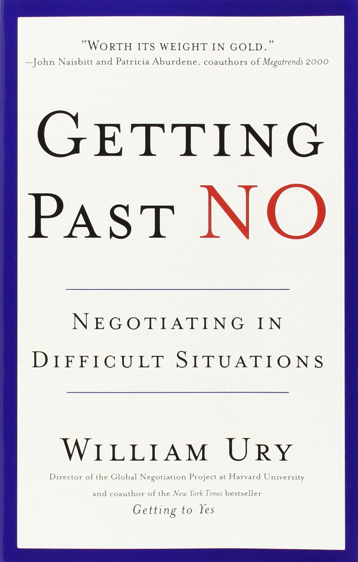 Getting Past No: Negotiating in Difficult Situations ISBN-13 9780553371314