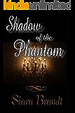Shadow of the Phantom