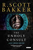 The Unholy Consult: The Aspect Emperor: Book Four