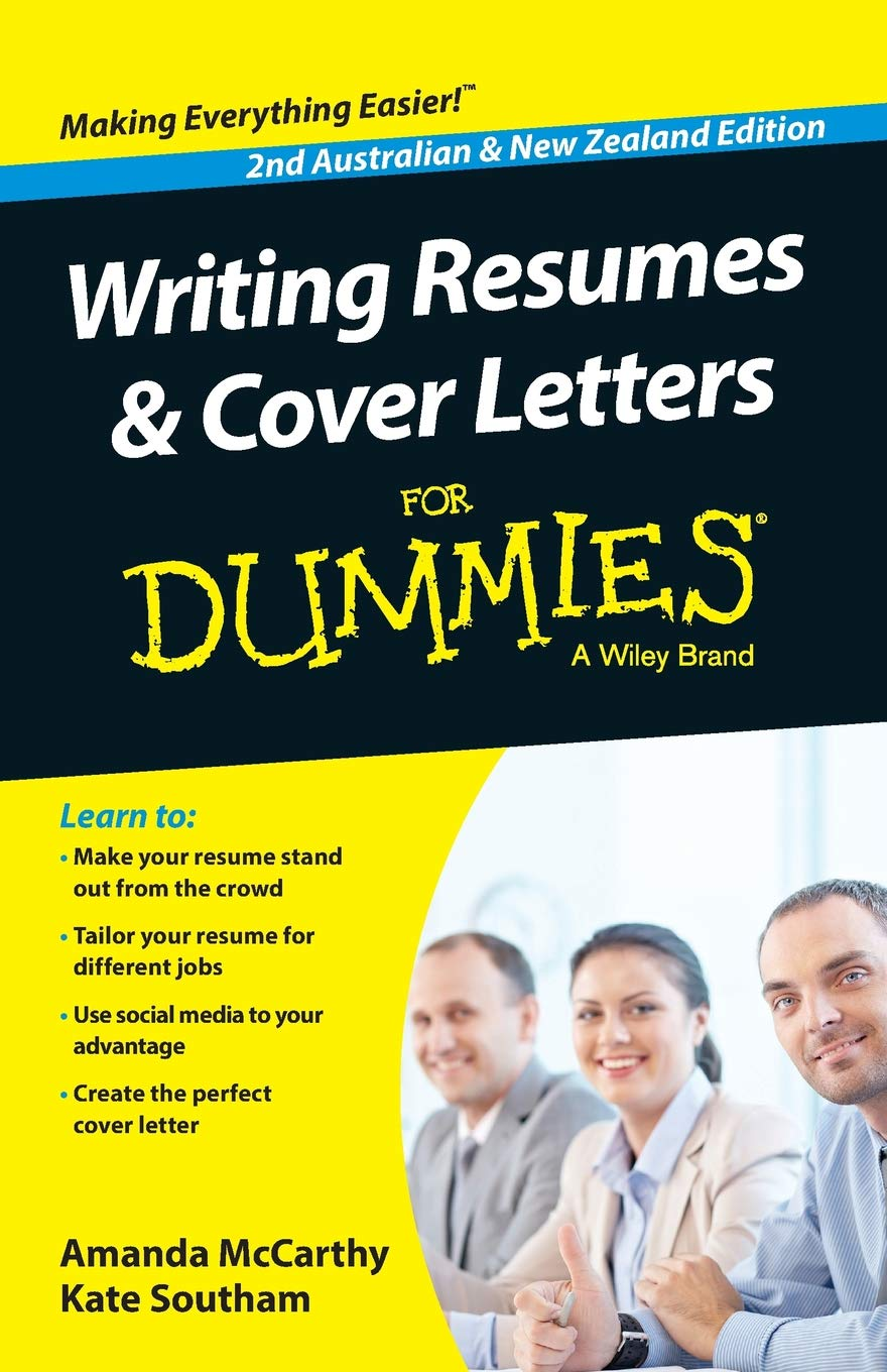 Writing Resumes and Cover Letters For Dummies - Australia / NZ ...
