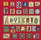 Mi calendario de Adviento (Castellano - A Partir De 8 Años - Álbumes - Otros Álbumes)