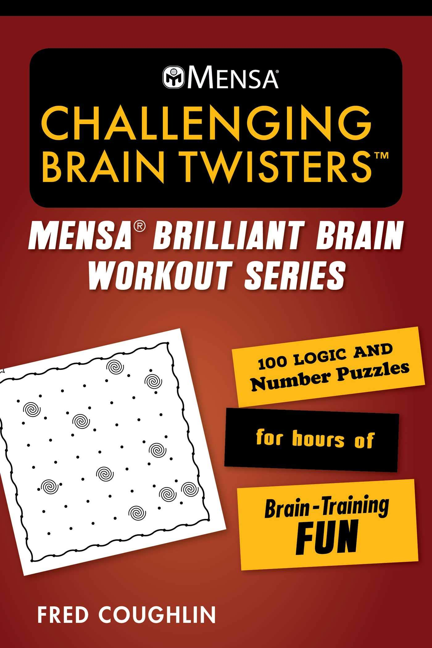 Amazon com: Mensa® Challenging Brain Twisters: 100 Logic and Number