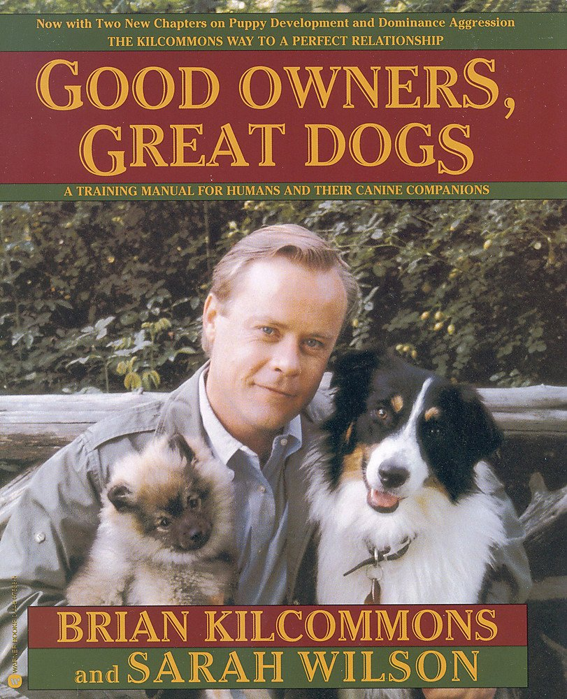 Good Owners, Great Dogs by Warner Books NY