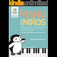 Piano Para Niños: Como enseñar a principiantes a tocar instantáneamente con el Musicolor Method®: La forma # 1 del mundo para enseñar y aprender música al instante (Musicolor Method Para Piano)