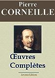 Corneille : Œuvres complètes et annexes – Arvensa éditions – annotées, complétées et illustrées