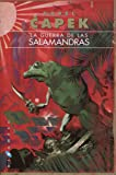 La guerra de las salamandras (Omnium) (Gigamesh Omnium)
