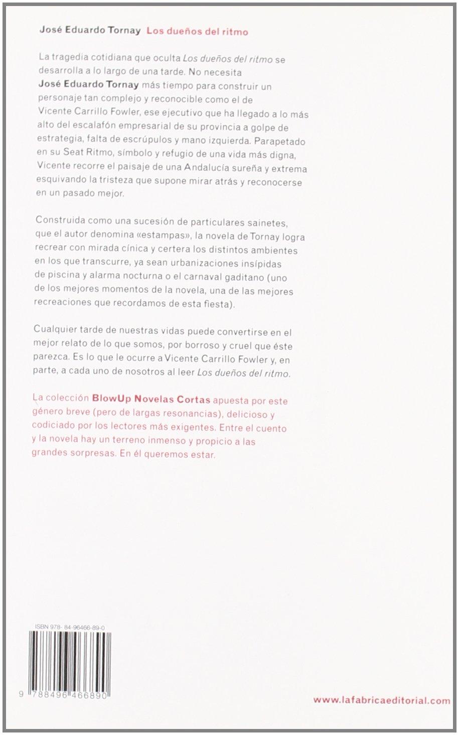 Los Duenos del Ritmo (Spanish Edition): José Eduardo Tornay ...