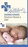 Newborn Needs a Dad (Mills & Boon Medical)