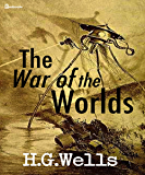 The War of the Worlds(Annotated) (English Edition)