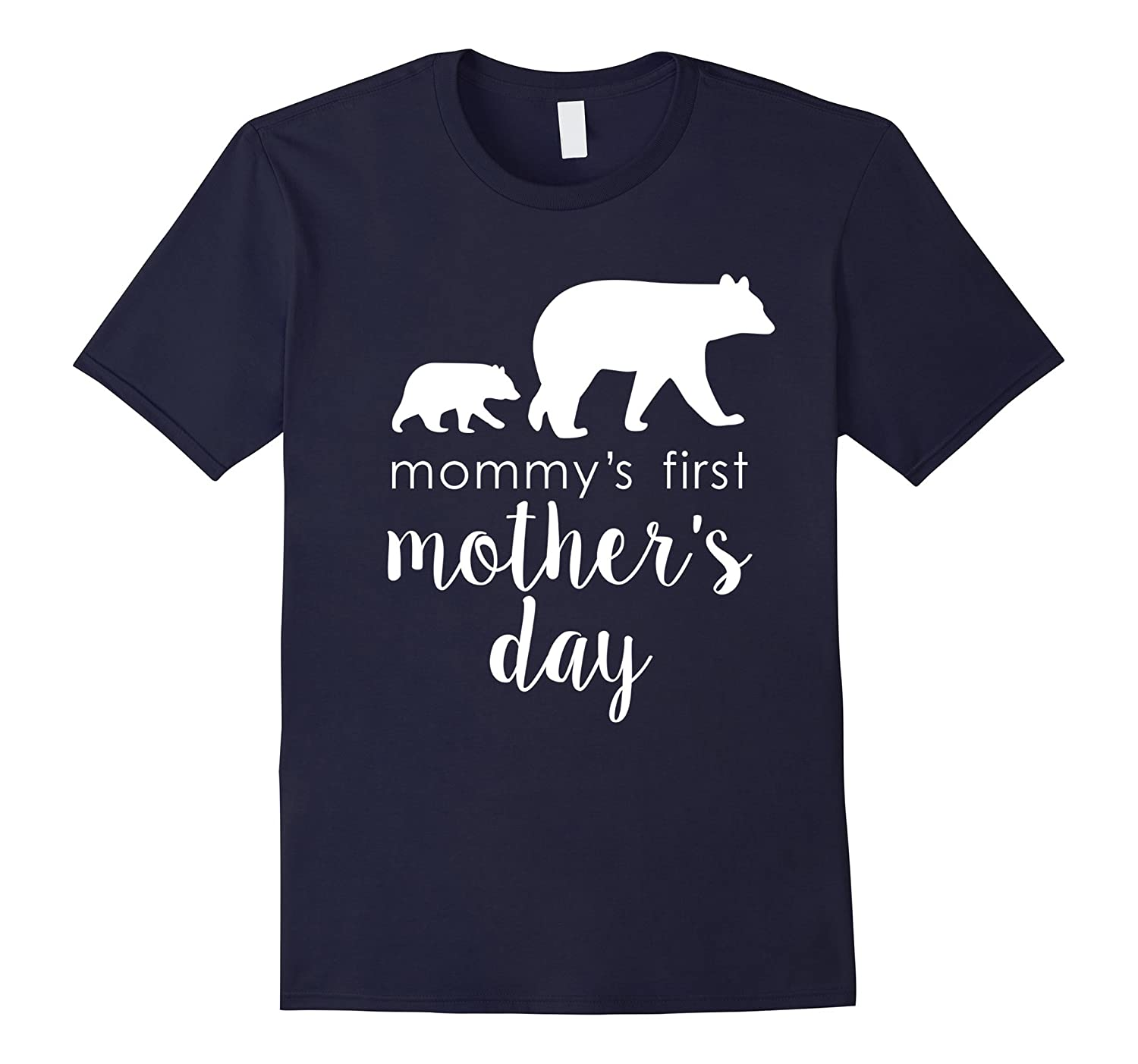 Mommys First Mothers Day Shirt Bear Mothers Gift Mama-TD