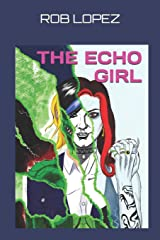 The Echo Girl Paperback