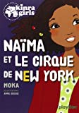 Kinra girls : Naïma et le cirque de New York