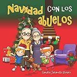 Navidad con los abuelos (Spanish Edition)